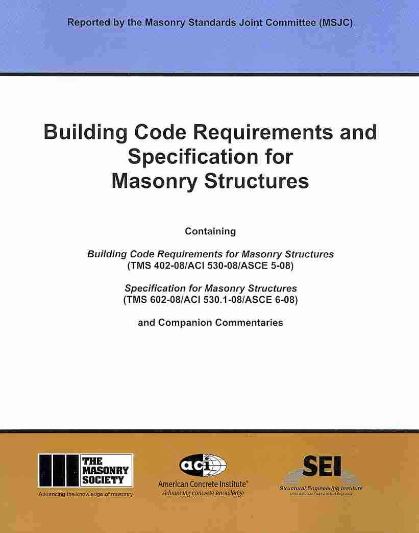 Building Code Requirements and Specification for Masonry Structures